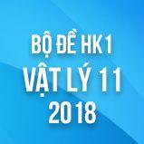 Bộ đề thi HK1 môn Vật lý lớp 11 năm 2018