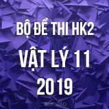 Bộ đề thi HK2 môn Vật lý lớp 11 năm 2019