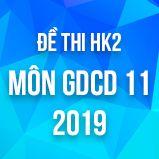 Bộ đề thi HK2 môn GDCD lớp 11 năm 2019