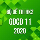 Bộ đề thi HK2 môn GDCD 11 năm 2020