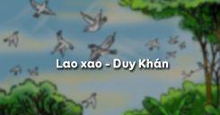 Lao xao - Duy Khán