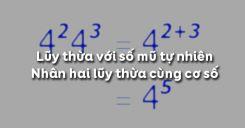 Bài 7: Lũy thừa với số mũ tự nhiên và nhân hai lũy thừa cùng cơ số