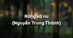 Rừng xà nu - Nguyễn Trung Thành