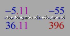 Bài 5: Quy đồng mẫu số nhiều phân số