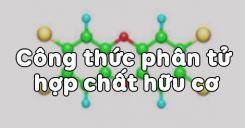 Bài 21: Công thức phân tử hợp chất hữu cơ