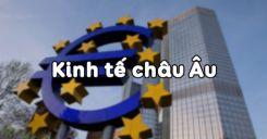 Bài 55: Kinh tế châu Âu