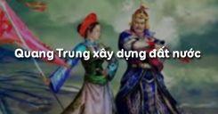 Bài 26: Quang Trung xây dựng đất nước