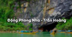 Động Phong Nha - Trần Hoàng