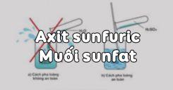 Bài 33: Axit sunfuric - Muối sunfat