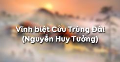 Vĩnh biệt Cửu Trùng Đài - Nguyễn Huy Tưởng