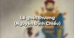 Lẽ ghét thương của Nguyễn Đình Chiểu