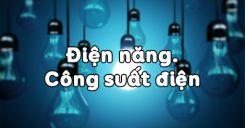 Bài 8: Điện năng và công suất điện