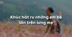 Khúc hát ru những em bé lớn trên lưng mẹ - Nguyễn Khoa Điềm