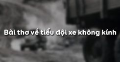 Bài thơ về tiểu đội xe không kính - Phạm Tiến Duật