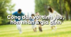 Bài 12: Công dân với tình yêu, hôn nhân và gia đình