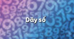 Bài 2: Dãy số