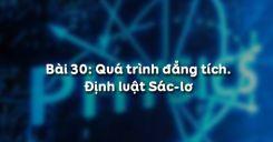 Bài 30: Quá trình đẳng tích và định luật Sác-lơ