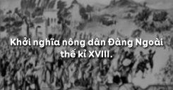 Bài 24: Khởi nghĩa nông dân Đàng Ngoài thế kỉ XVIII