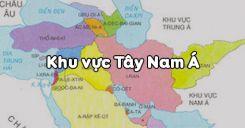 Bài 9: Khu vực Tây Nam Á