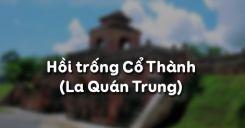 Hồi trống Cổ Thành - La Quán Trung