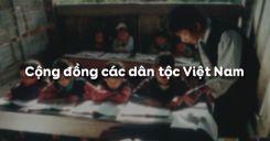 Bài 1: Cộng đồng các dân tộc Việt Nam