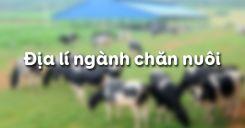 Bài 29: Địa lí ngành chăn nuôi