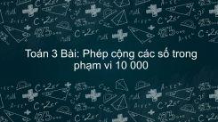 Phép cộng các số trong phạm vi 10 000