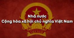 Bài 17: Nhà nước Cộng hòa xã hội chủ nghĩa Việt Nam