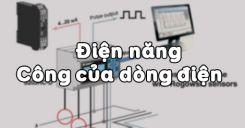 Bài 13: Điện năng - Công của dòng điện