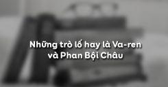 Những trò lố hay là Va-ren và Phan Bội Châu - Nguyễn Ái Quốc