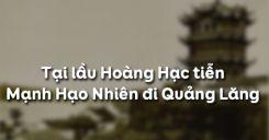 Tại lầu Hoàng Hạc tiễn Mạnh Hạo Nhiên đi Quảng Lăng