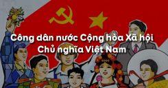 Bài 13: Công dân nước Cộng hòa xã hội chủ nghĩa Việt Nam