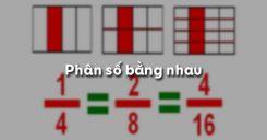 Bài 2: Phân số bằng nhau