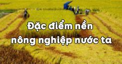 Bài 21: Đặc điểm nền nông nghiệp nước ta