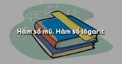 Bài 4: Hàm số mũ Hàm số lôgarit