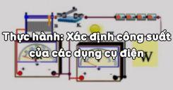 Bài 15: Thực hành Xác định công suất của các dụng cụ điện