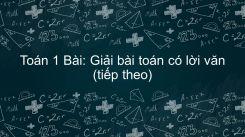 Giải bài toán có lời văn (tiếp theo)