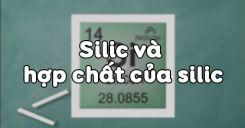 Bài 17: Silic và hợp chất của silic