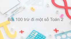 100 trừ đi một số