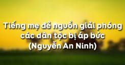 Tiếng mẹ đẻ nguồn giải phóng các dân tộc bị áp bức - Nguyễn An Ninh
