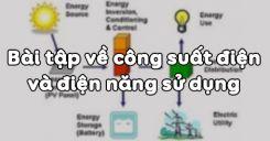 Bài 14: Bài tập về công suất điện và điện năng sử dụng