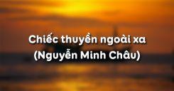 Chiếc thuyền ngoài xa - Nguyễn Minh Châu