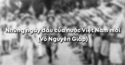Những ngày đầu của nước Việt Nam mới - Võ Nguyên Giáp