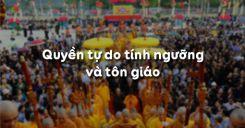 Bài 16: Quyền tự do tín ngưỡng và tôn giáo