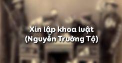 Xin lập khoa luật của Nguyễn Trường Tộ
