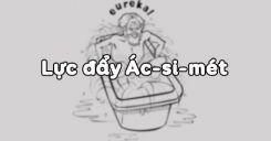 Bài 10: Lực đẩy Ác-si-mét