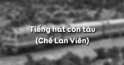 Tiếng hát con tàu - Chế Lan Viên