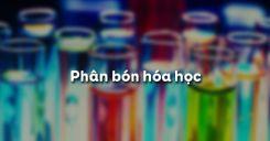 Bài 11: Phân bón hóa học