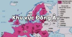 Bài 59: Khu vực Đông Âu