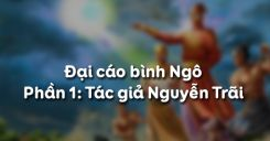 Đại cáo bình Ngô - Phần 1: Tác giả Nguyễn Trãi
